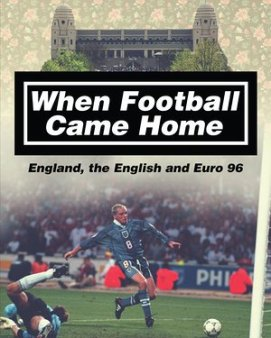 When Football Came Home